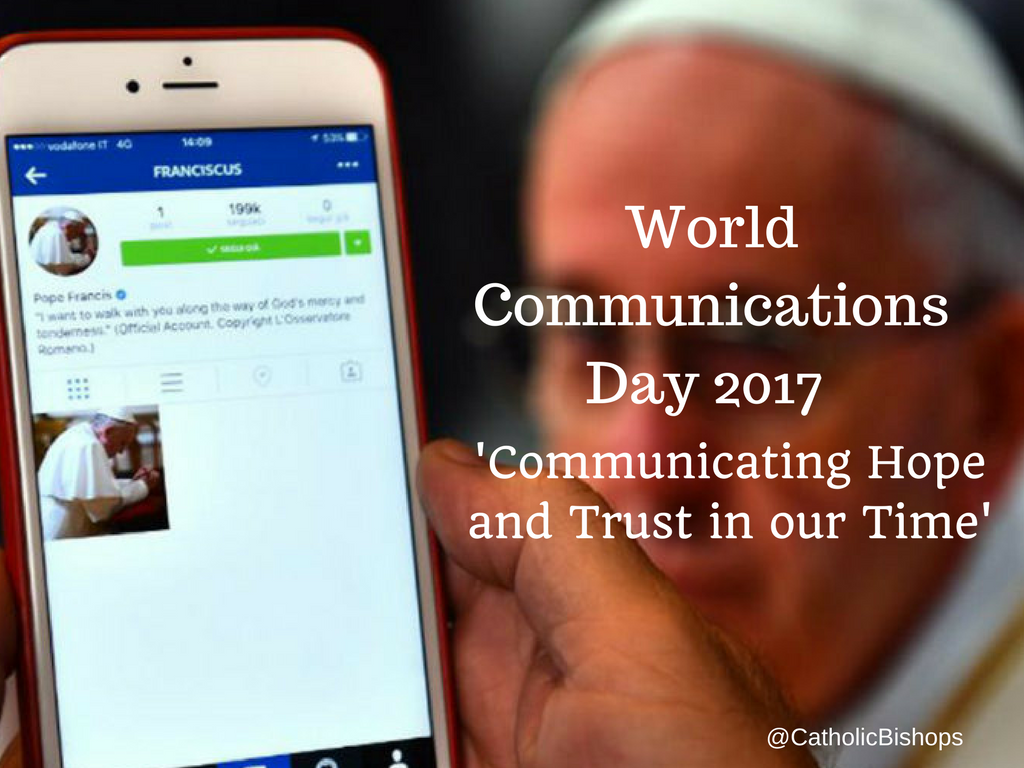 World-Communications-Day-2017-Communicating-Hope-and-Trust-in-our-Time