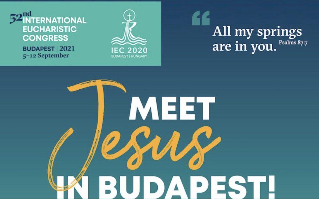 52nd International Eucharistic Congress – Hungary 2021